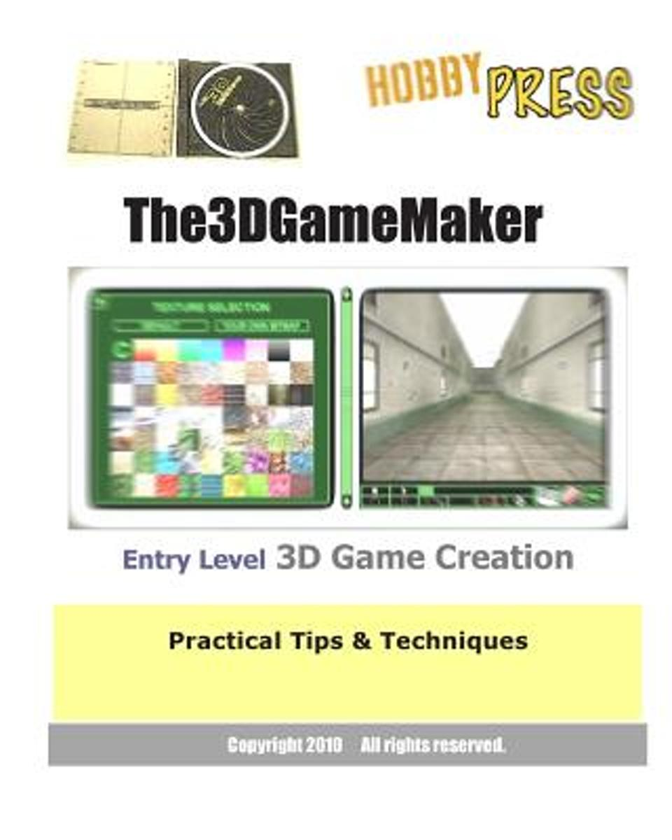 The 3D Game Maker Entry Level 3D Game Creation