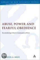 Abuse, Power and Fearful Obedience