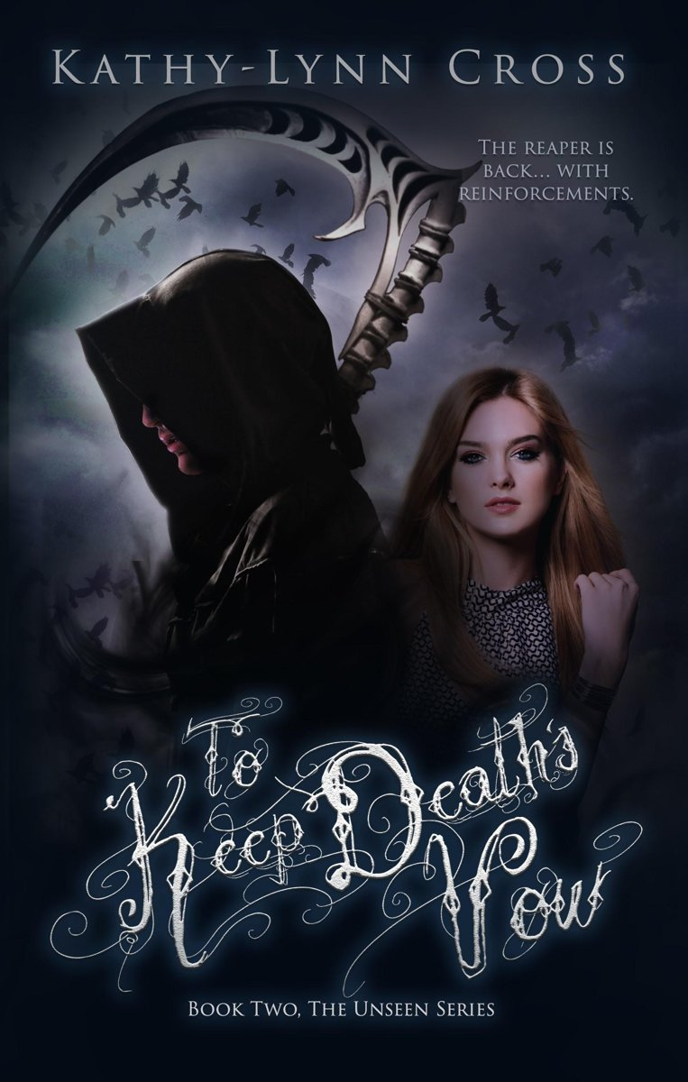 To Keep Death's Vow: Book Two The Unseen Series