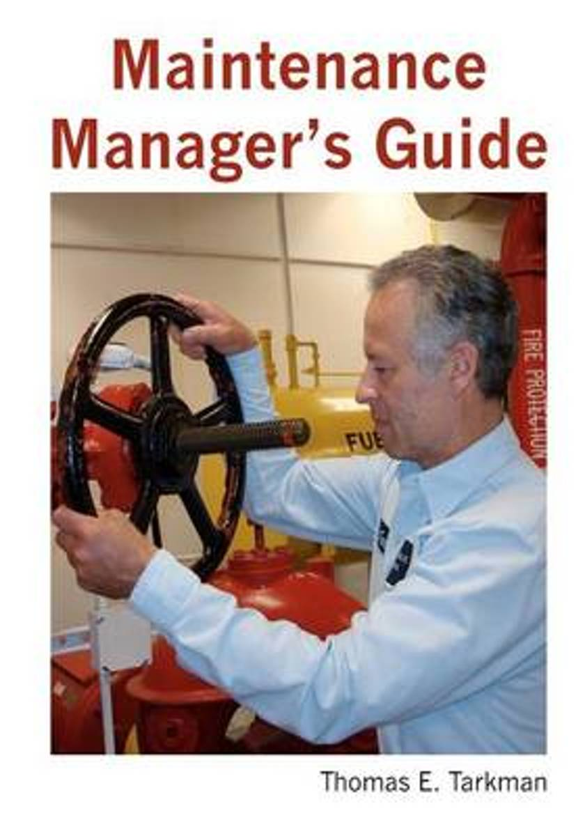 Maintenance Manager's Guide