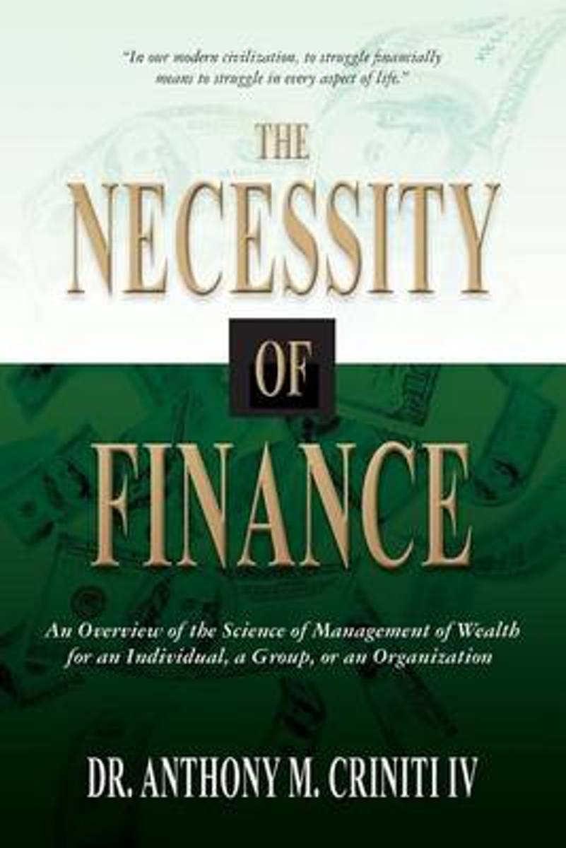 The Necessity of Finance