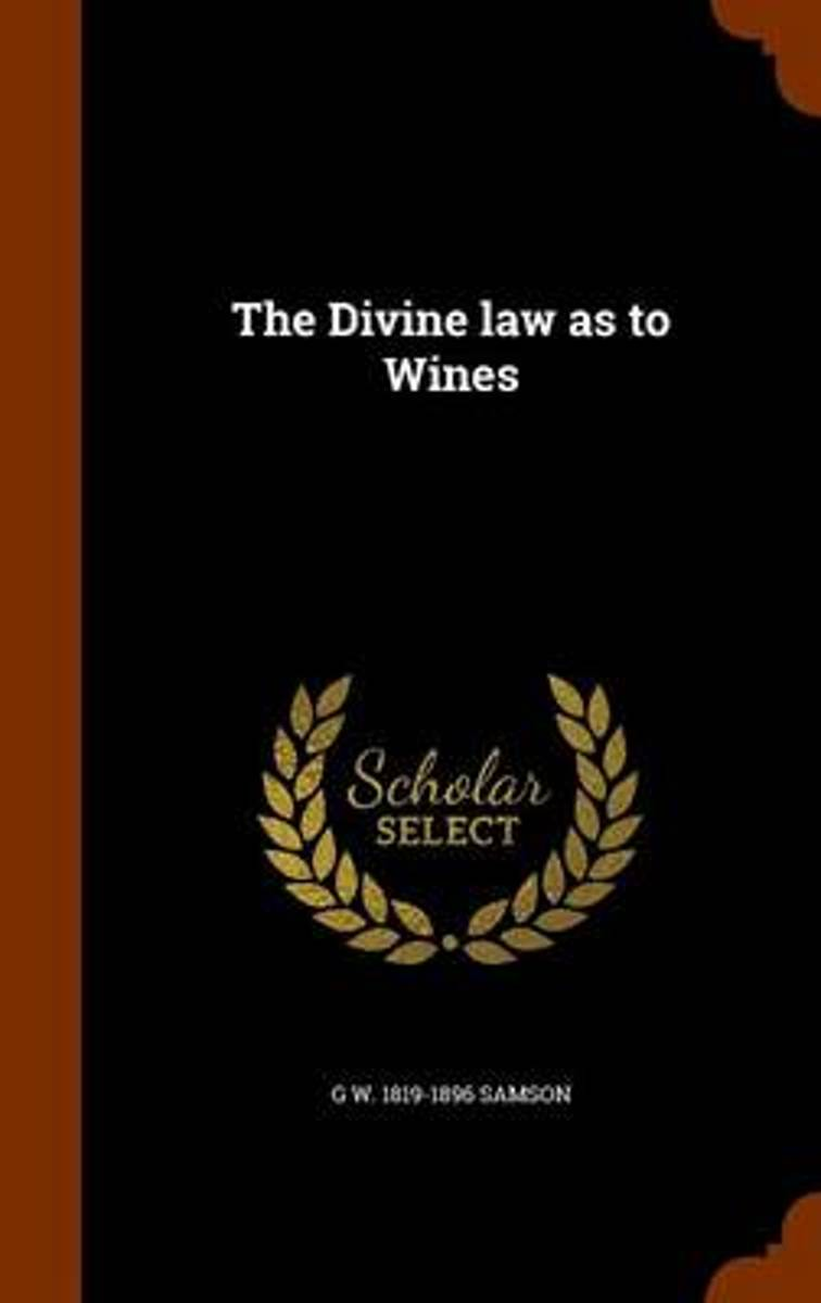 The Divine Law as to Wines