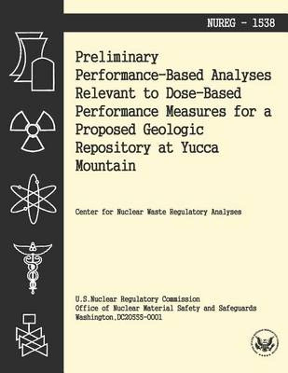 Preliminary Performance-Baes Analysis Relevant to Dose-Based Performance Measures for a Proposed Geologic Repository at Yucca Mountain