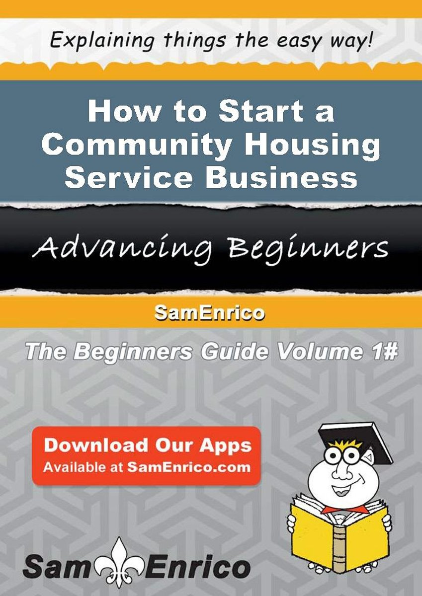 How to Start a Community Housing Service Business