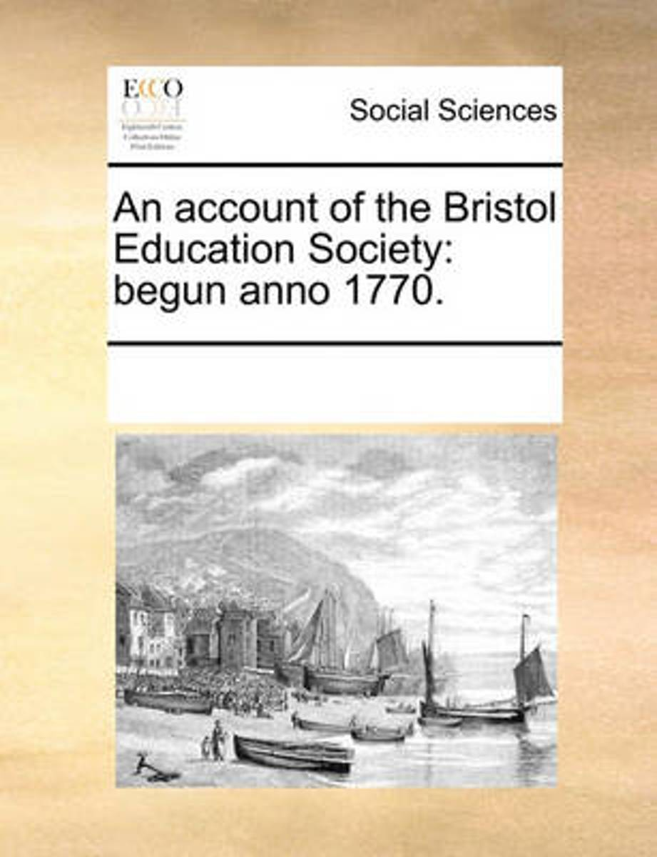 An Account of the Bristol Education Society