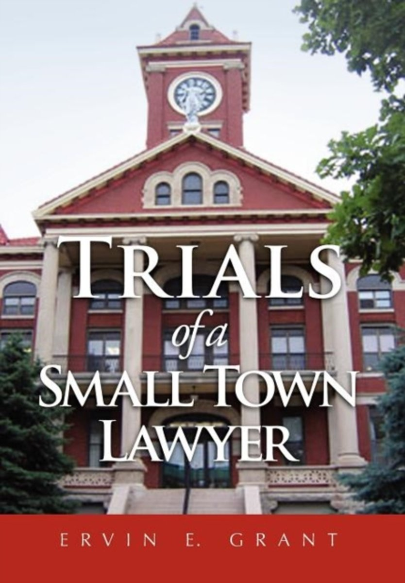 Trials of a Small Town Lawyer
