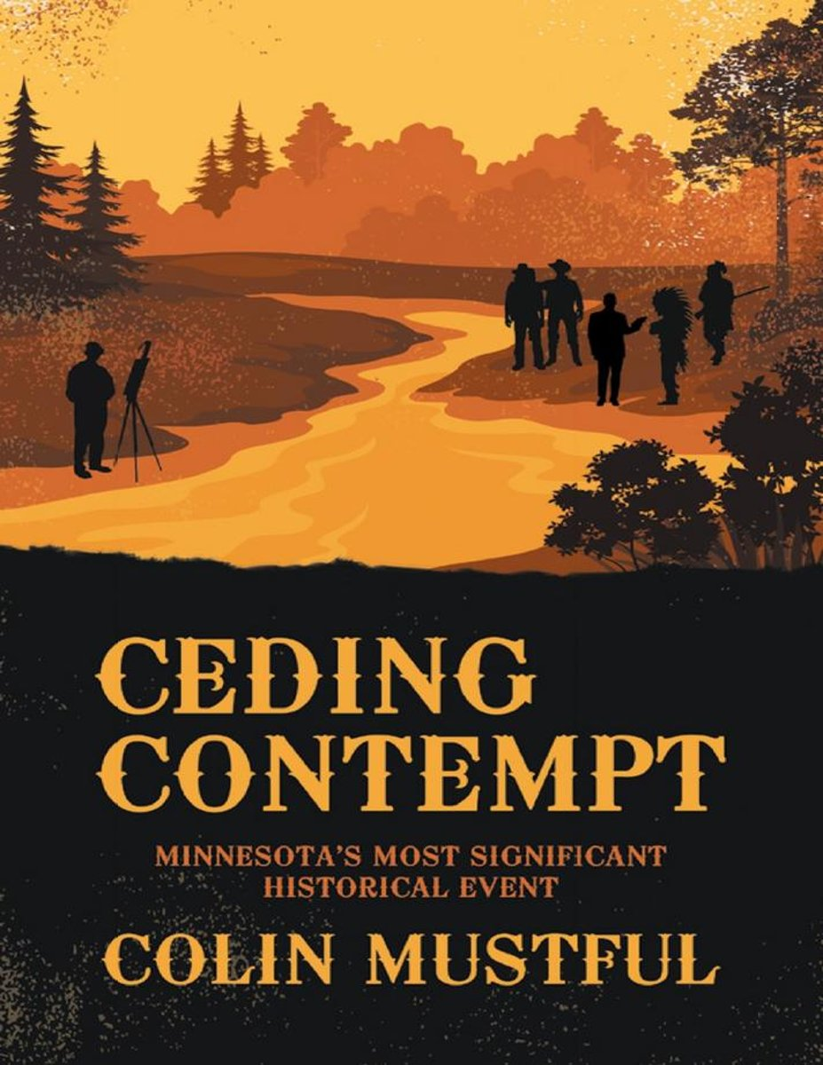 Ceding Contempt: Minnesota's Most Significant Historical Event