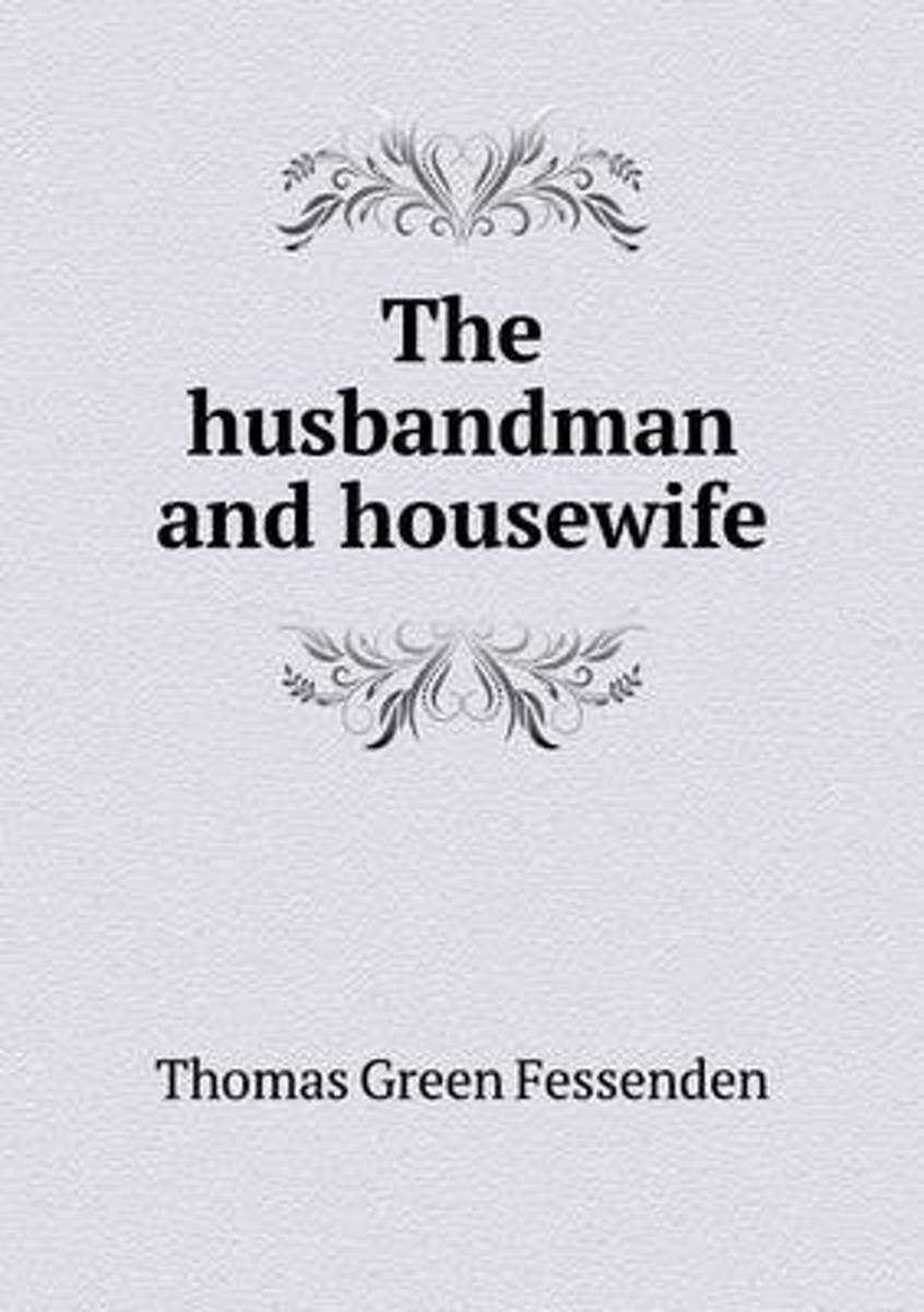 The Husbandman and Housewife