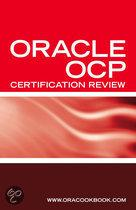 Ultimate Unofficial Oracle Ocp Certification Review Guide