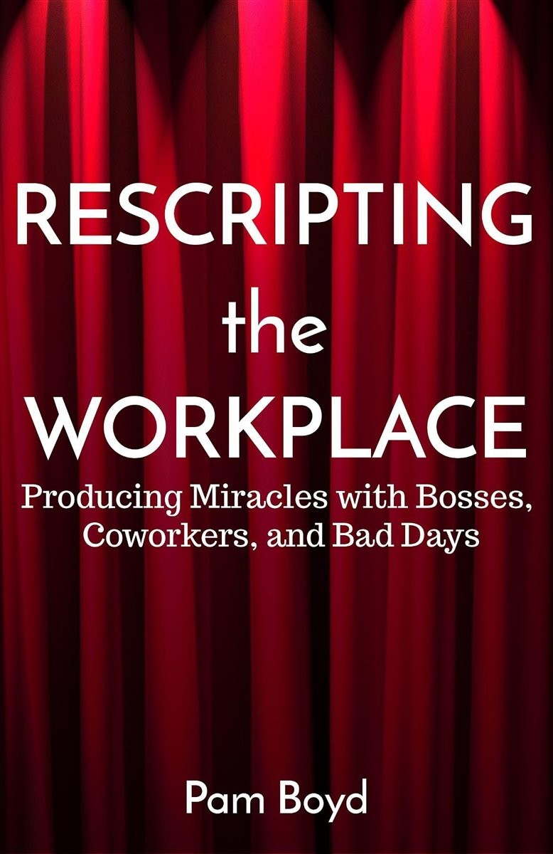 Rescripting the Workplace