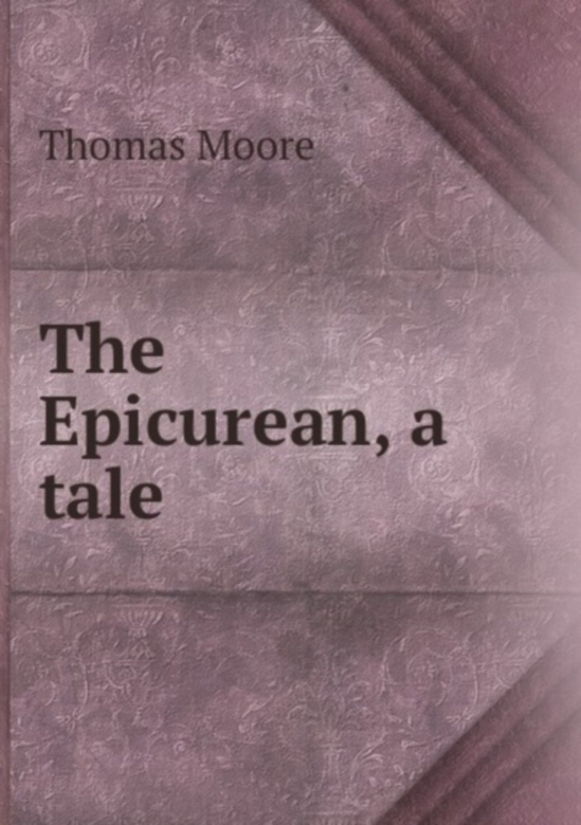 The Epicurean, a Tale