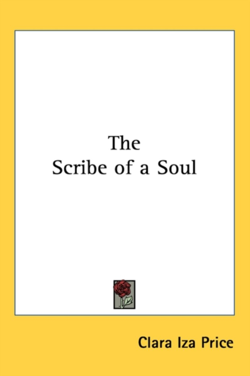 The Scribe of a Soul