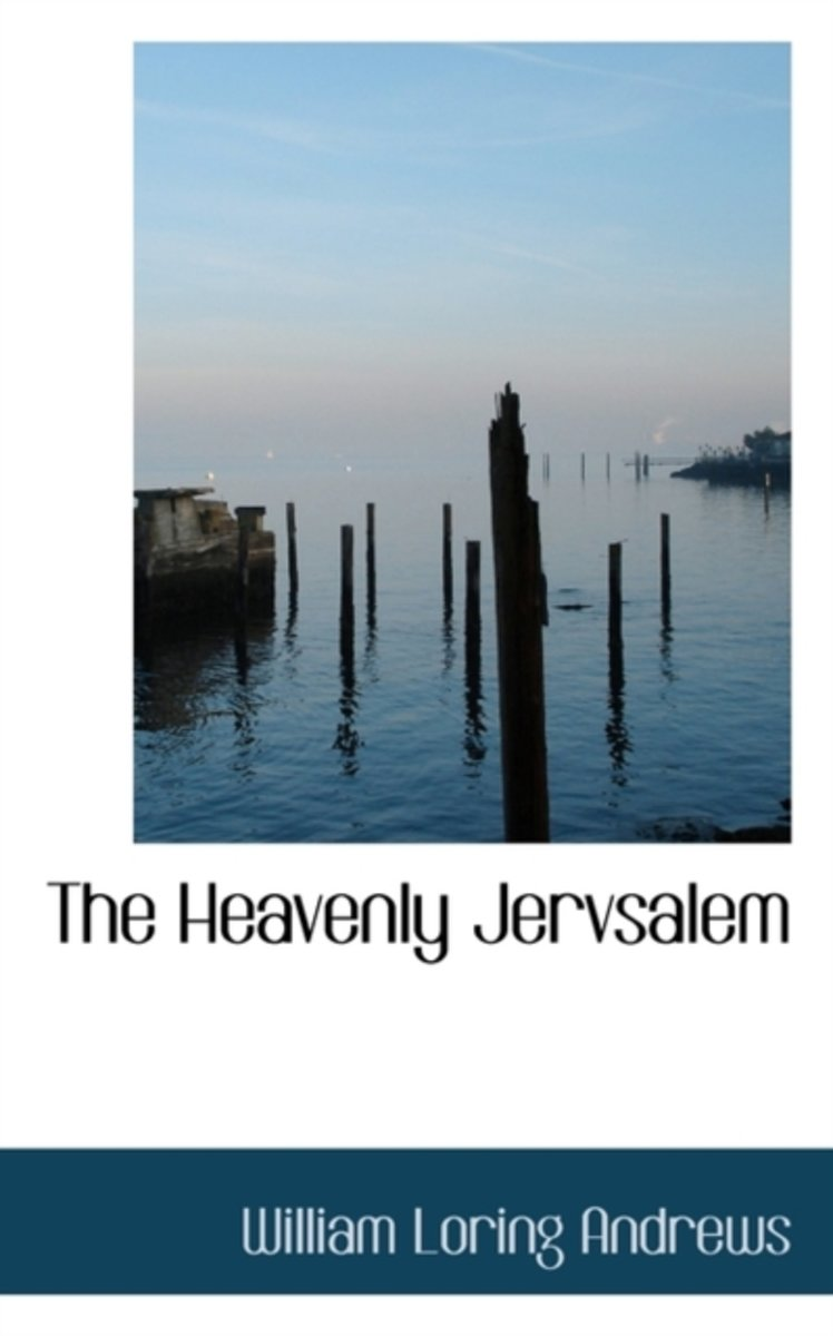 The Heavenly Jervsalem