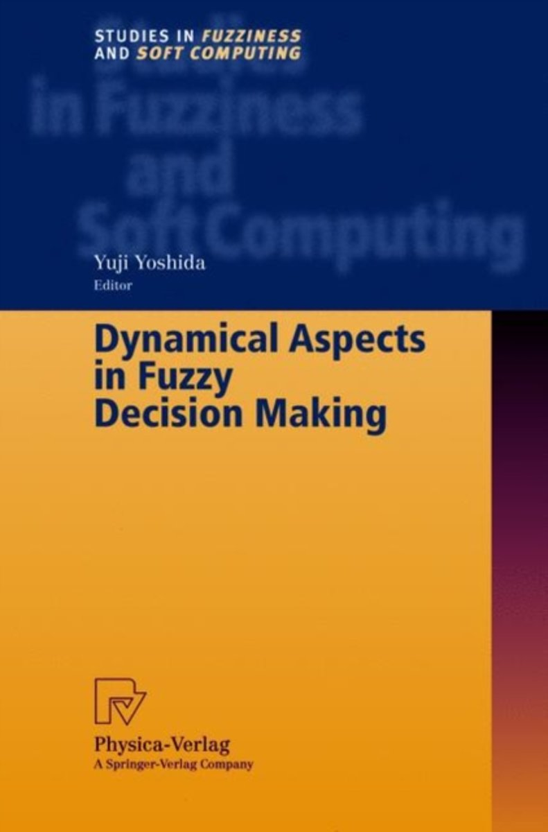Dynamical Aspects in Fuzzy Decision Making