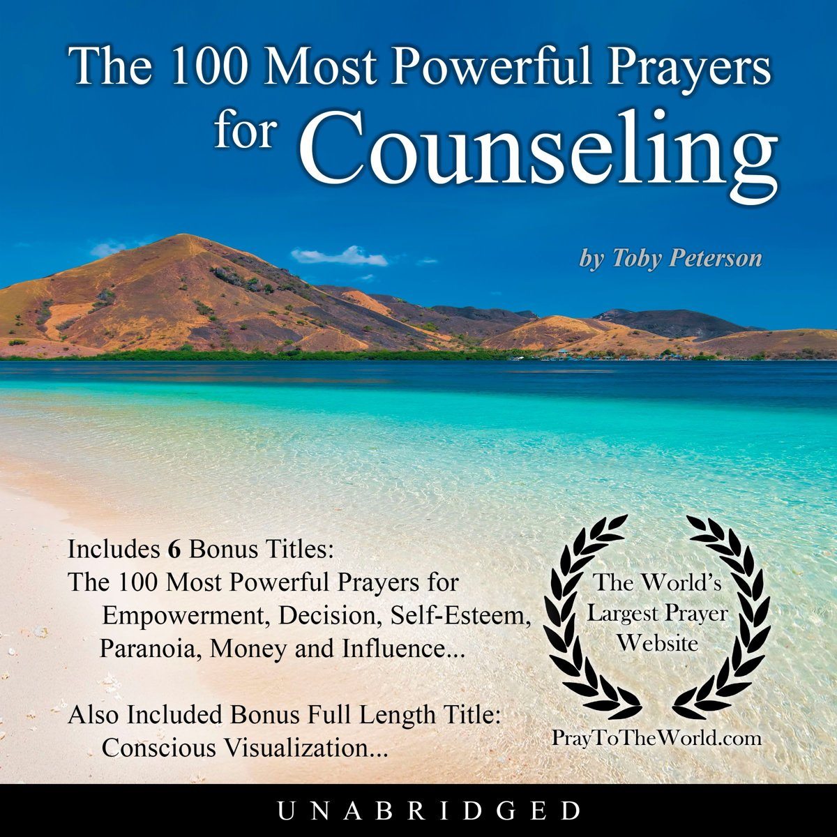 The 100 Most Powerful Prayers for Counseling