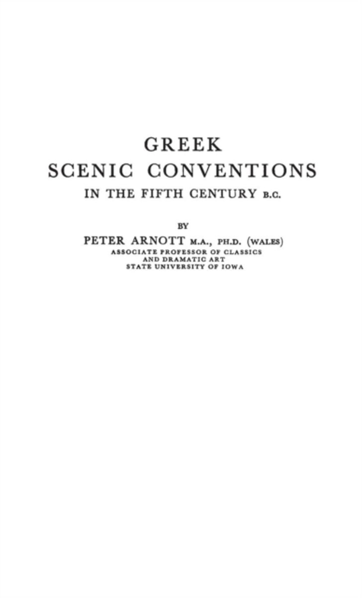 Greek Scenic Conventions in the Fifth Century B.C.