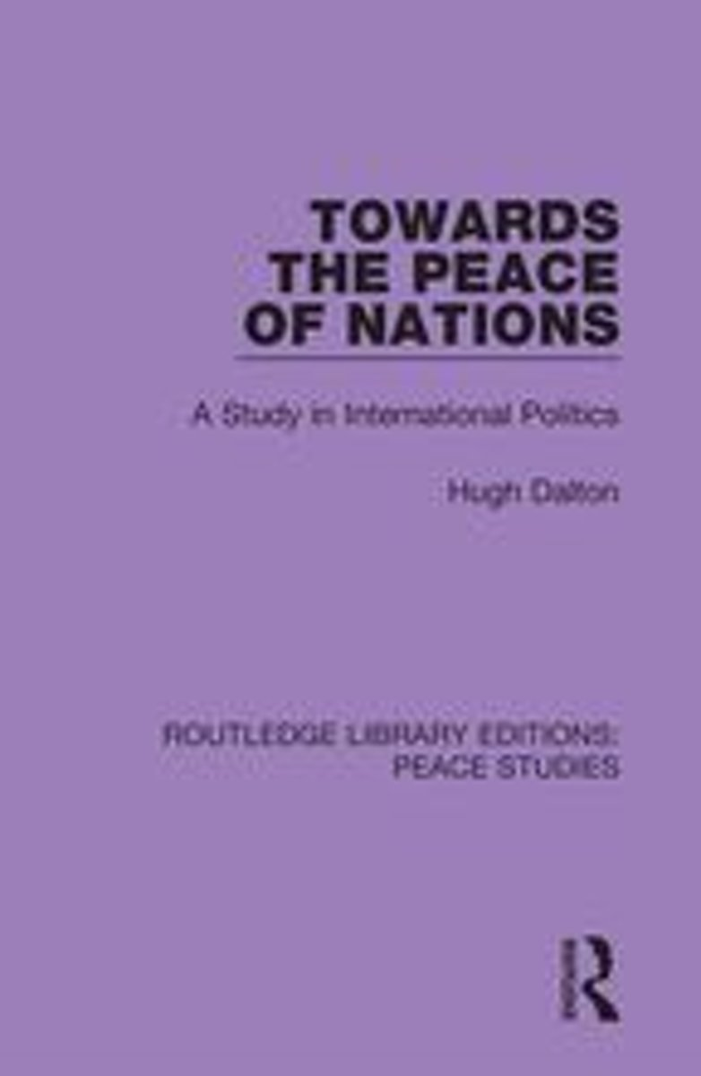 Towards the Peace of Nations