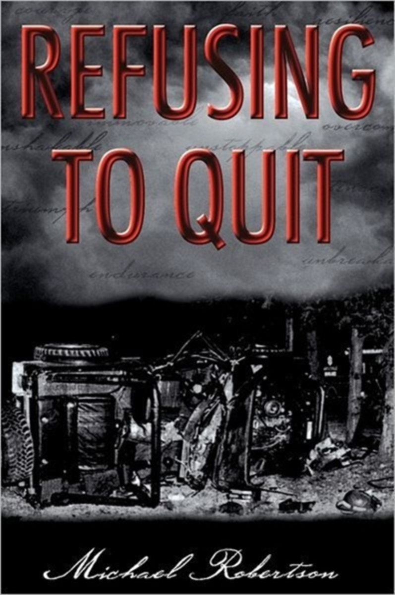 Refusing to Quit