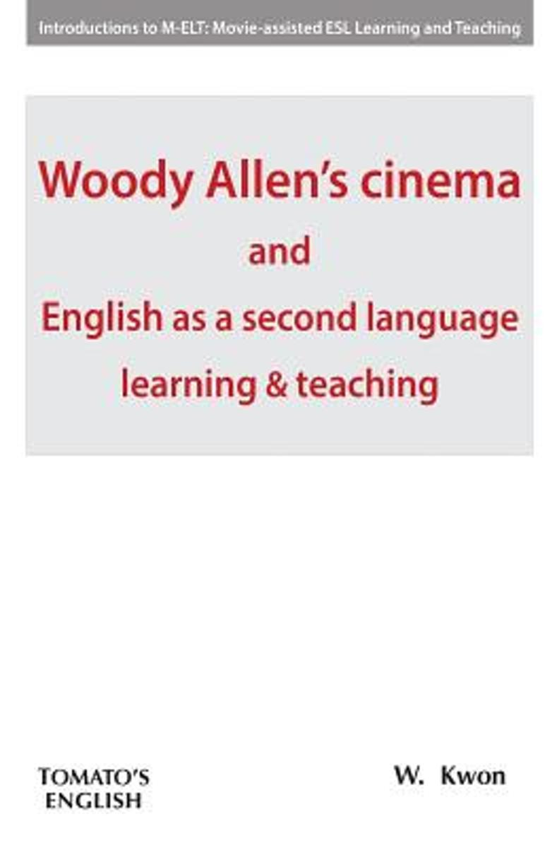 Woody Allen's Cinema and English as a Second Language Learning & Teaching