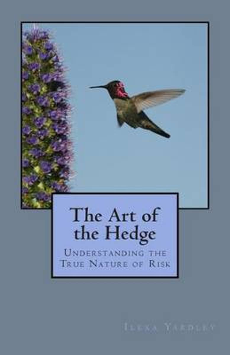 The Art of the Hedge