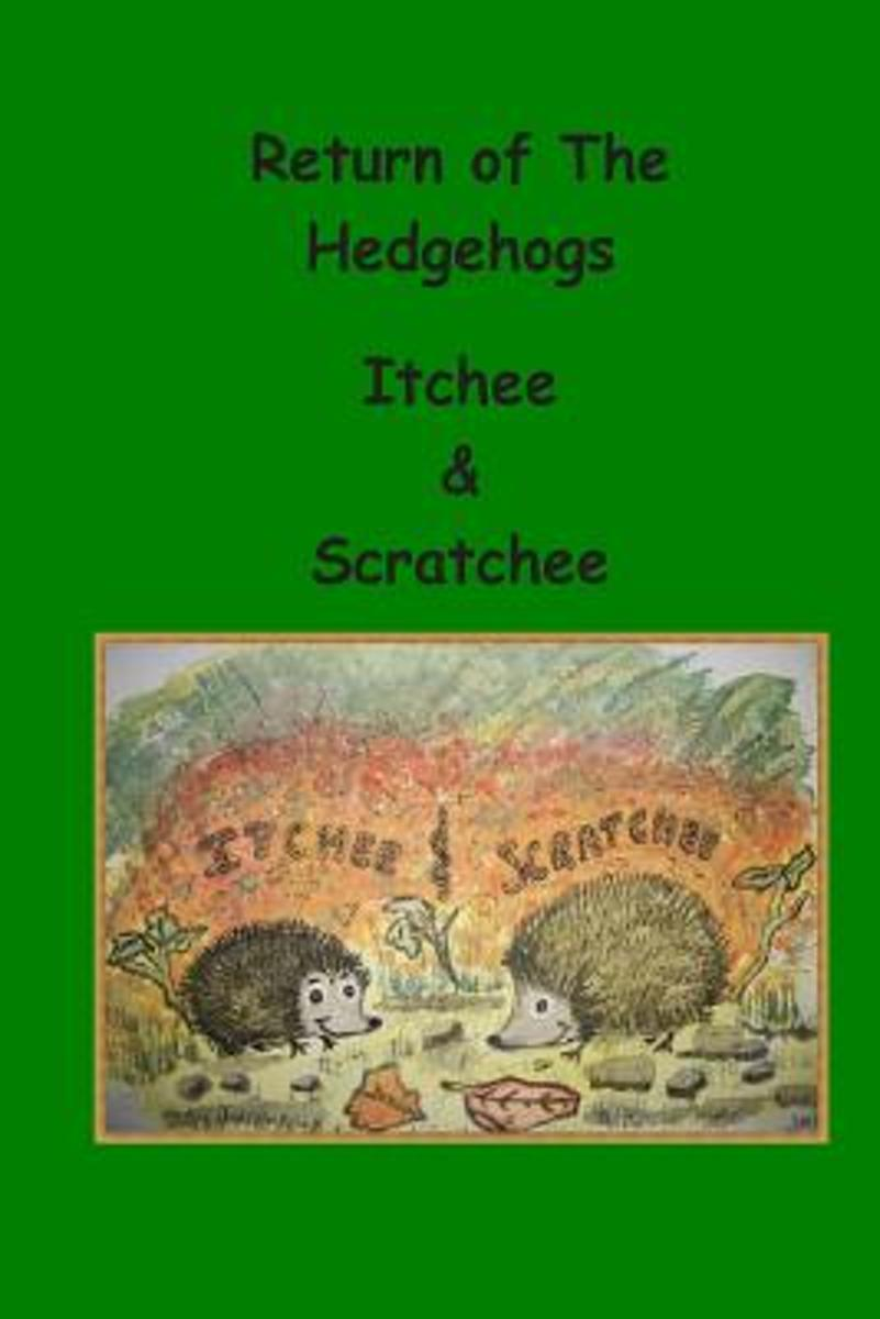 Return of the Hedgehogs Itchee & Scratchee