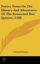 Festive Notes On The History And Adventures Of The Renowned Don Quixote (1768)