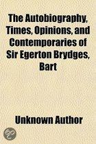 The Autobiography, Times, Opinions, and Contemporaries of Sir Egerton Brydges, Bart Volume 2