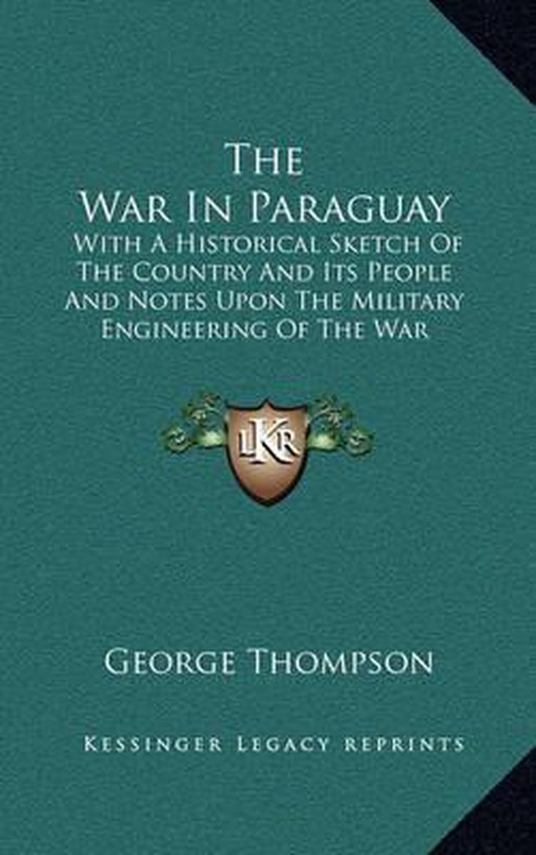 The War in Paraguay