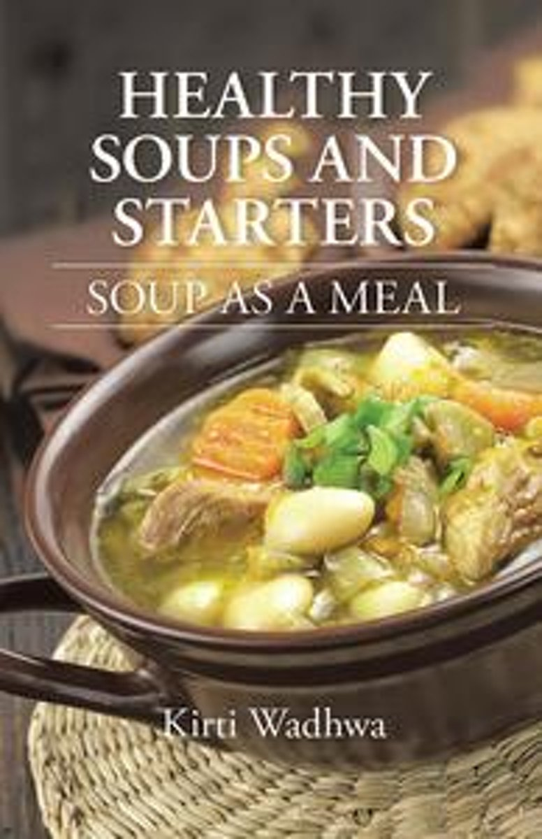 Healthy Soups and Starters