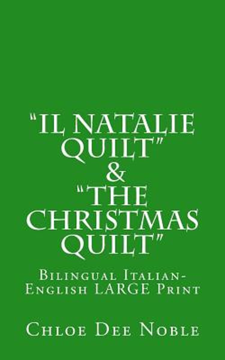 Il Natalie Quilt & The Christmas Quilt Bilingual Italian-English