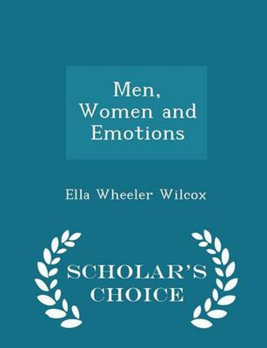 Men, Women and Emotions - Scholar's Choice Edition