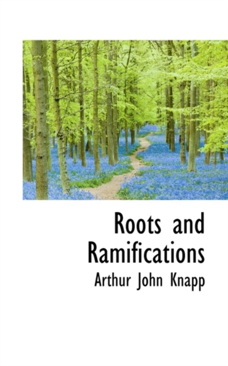 Roots and Ramifications