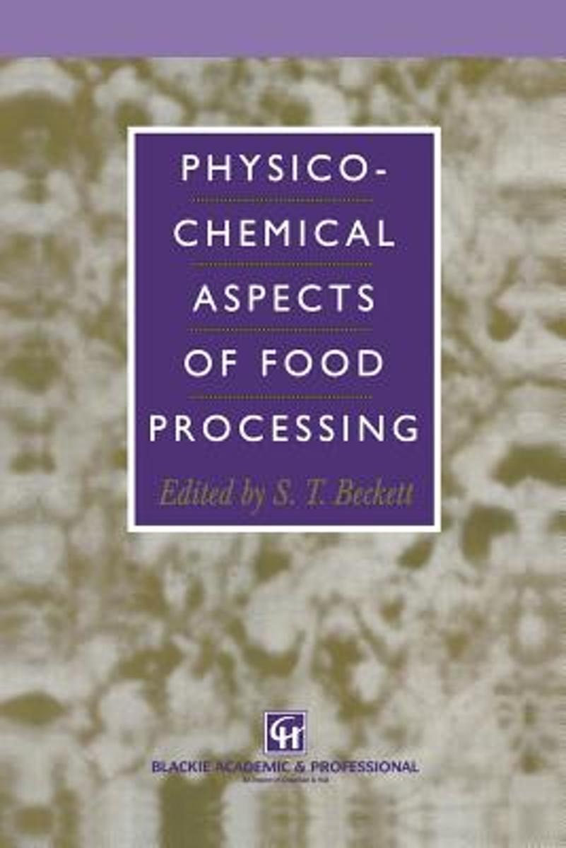 Physico-Chemical Aspects of Food Processing