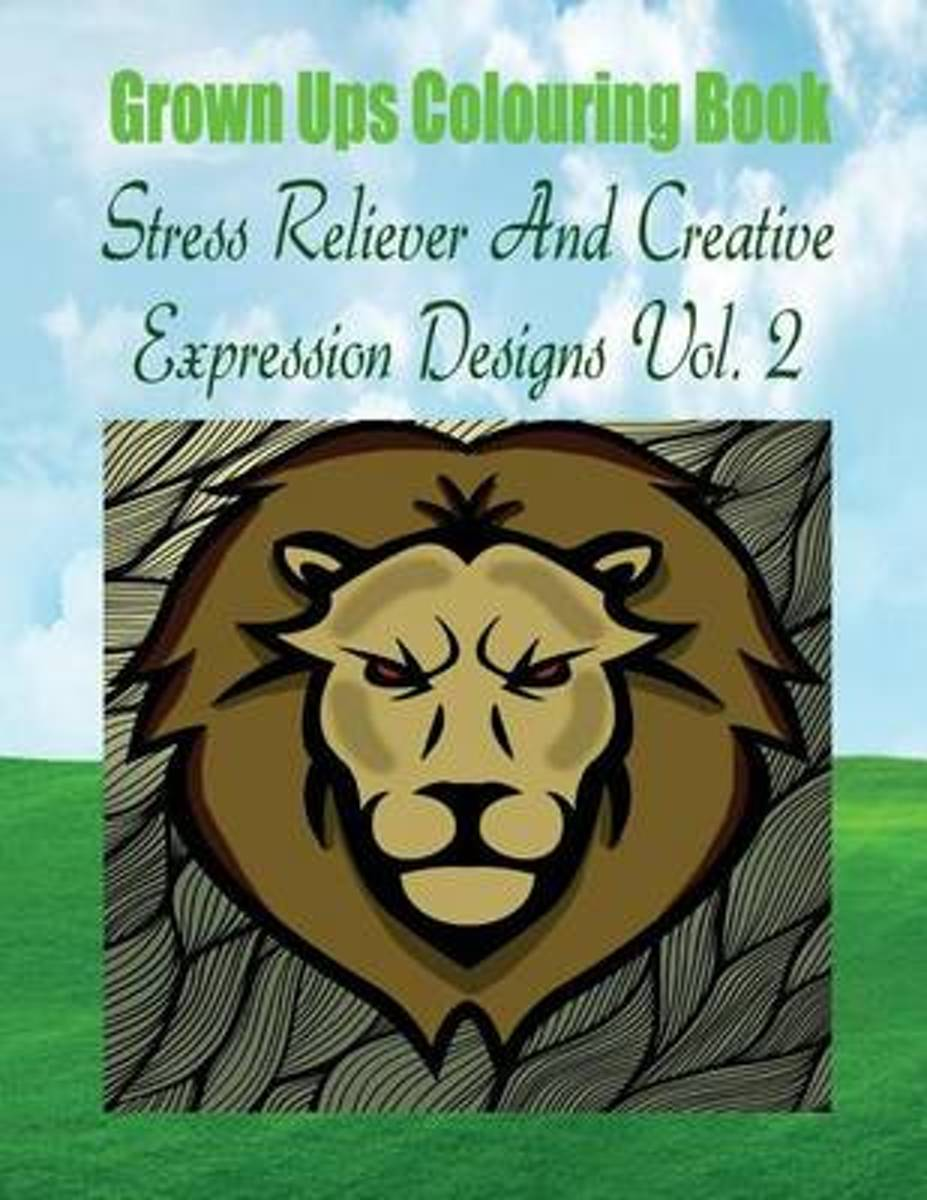 Grown Ups Colouring Book Stress Reliever and Creative Expression Designs Vol. 2 Mandalas
