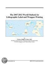 The 2007-2012 World Outlook for Lithographic Label and Wrapper Printing
