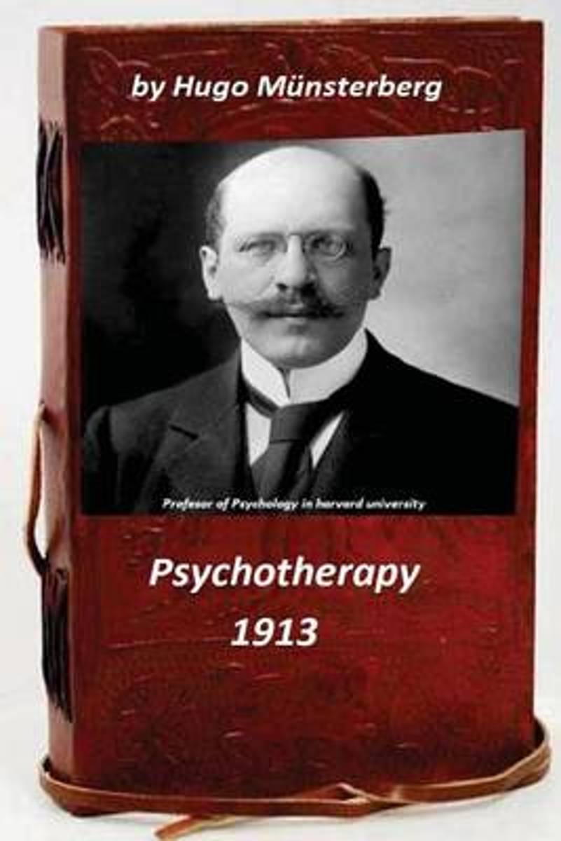 Psychotherapy by Hugo Munsterberg (Original Version)