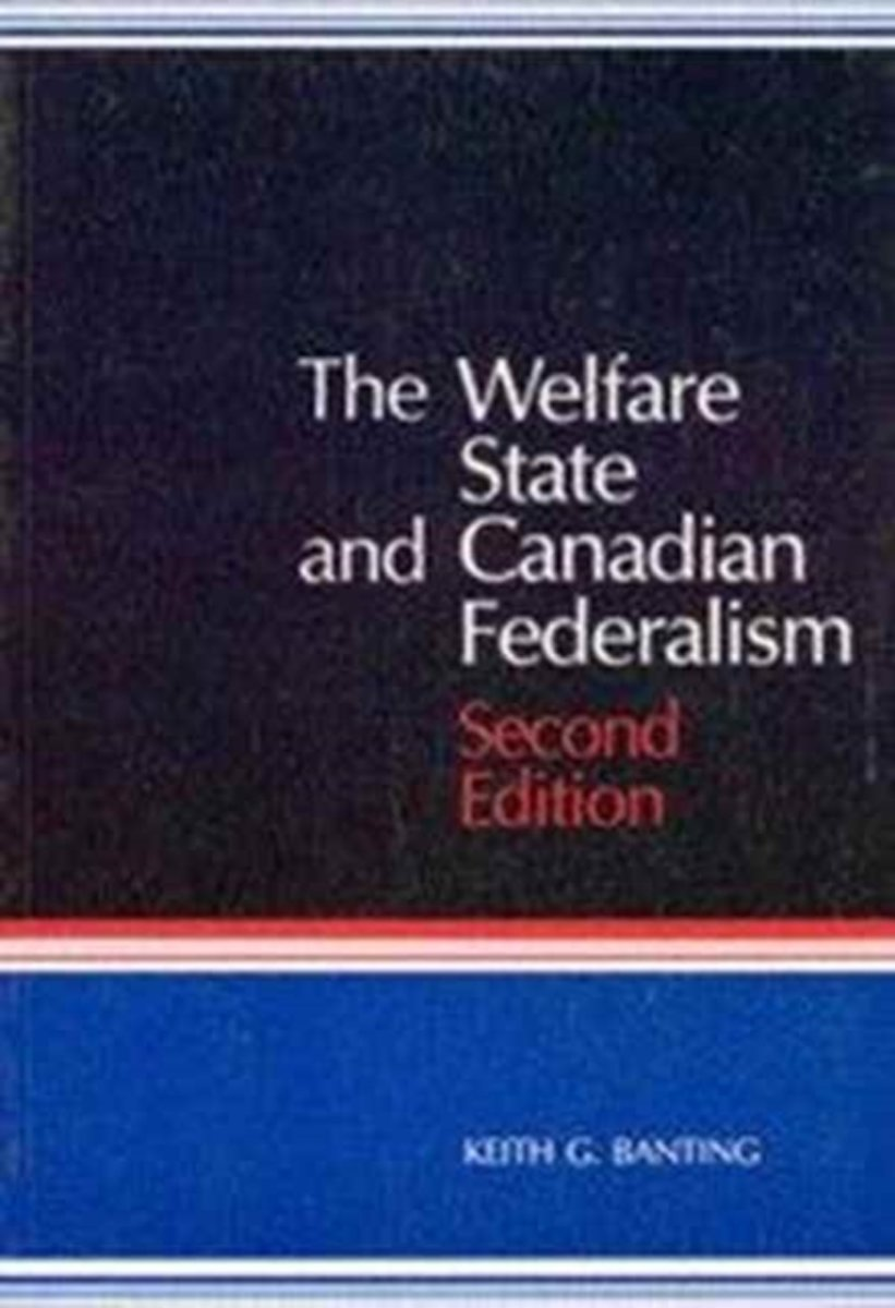 The Welfare State and Canadian Federalism