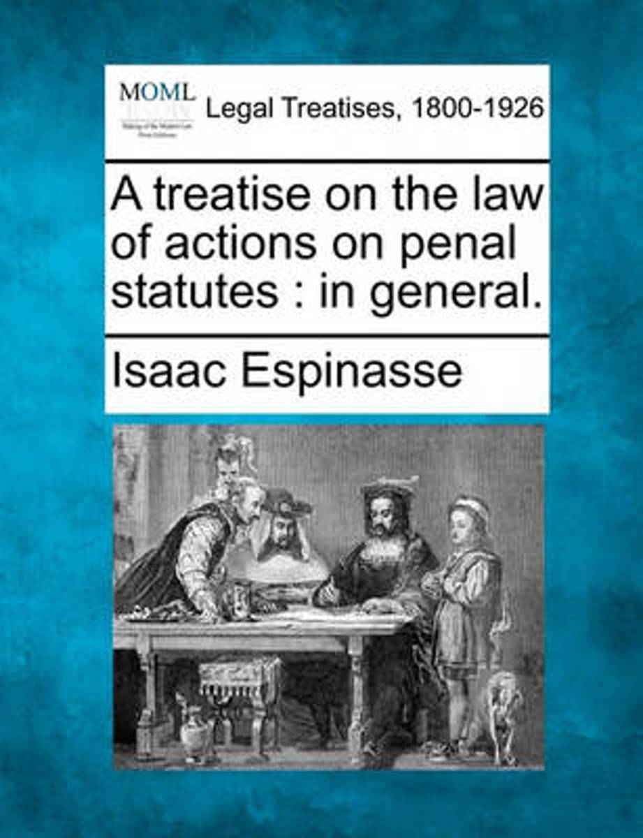 A Treatise on the Law of Actions on Penal Statutes