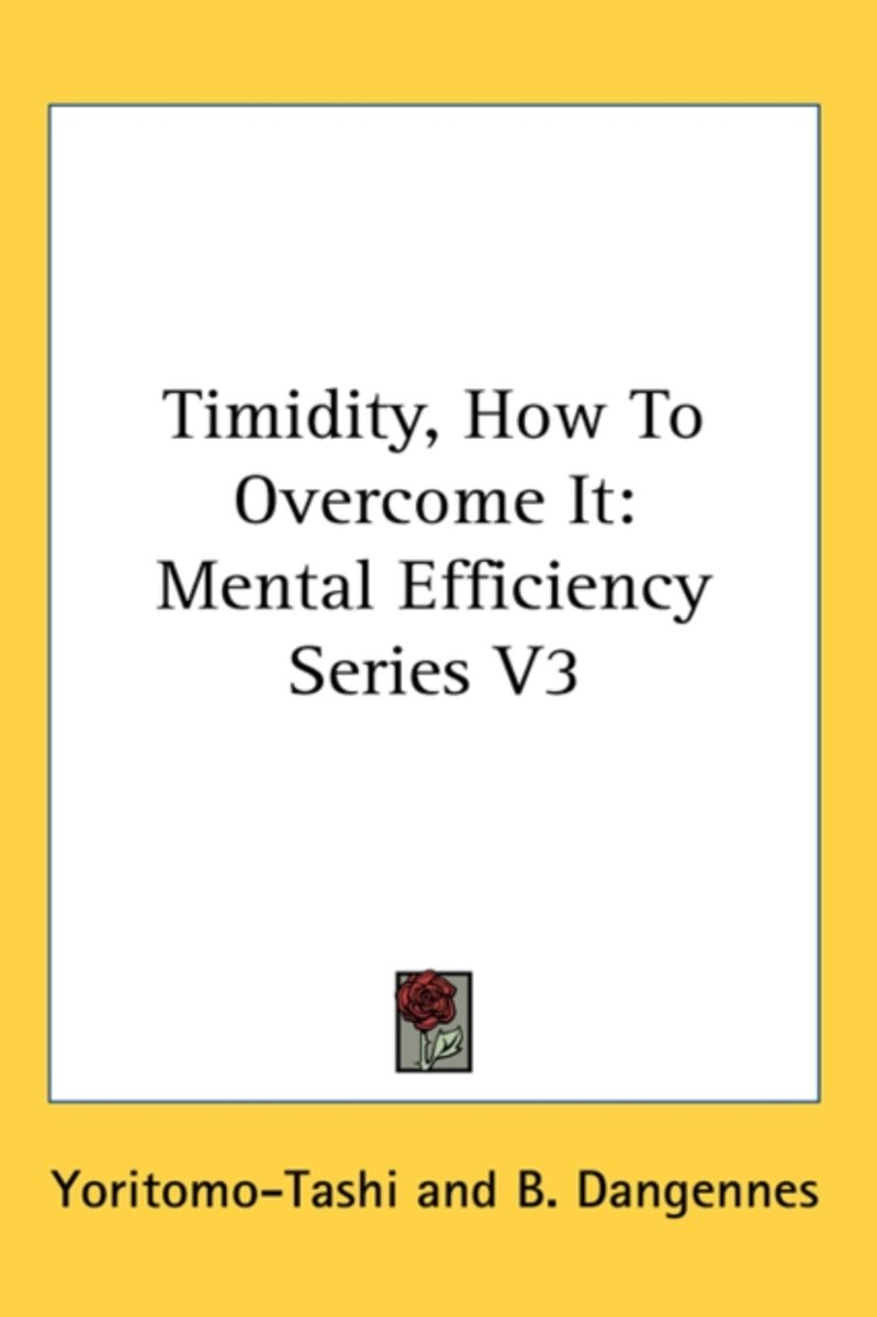 Timidity, How to Overcome It