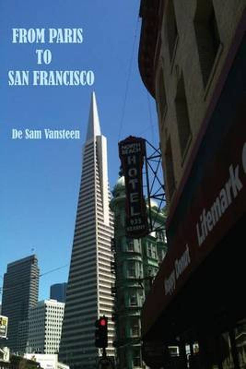 From Paris to San Francisco - Part 1