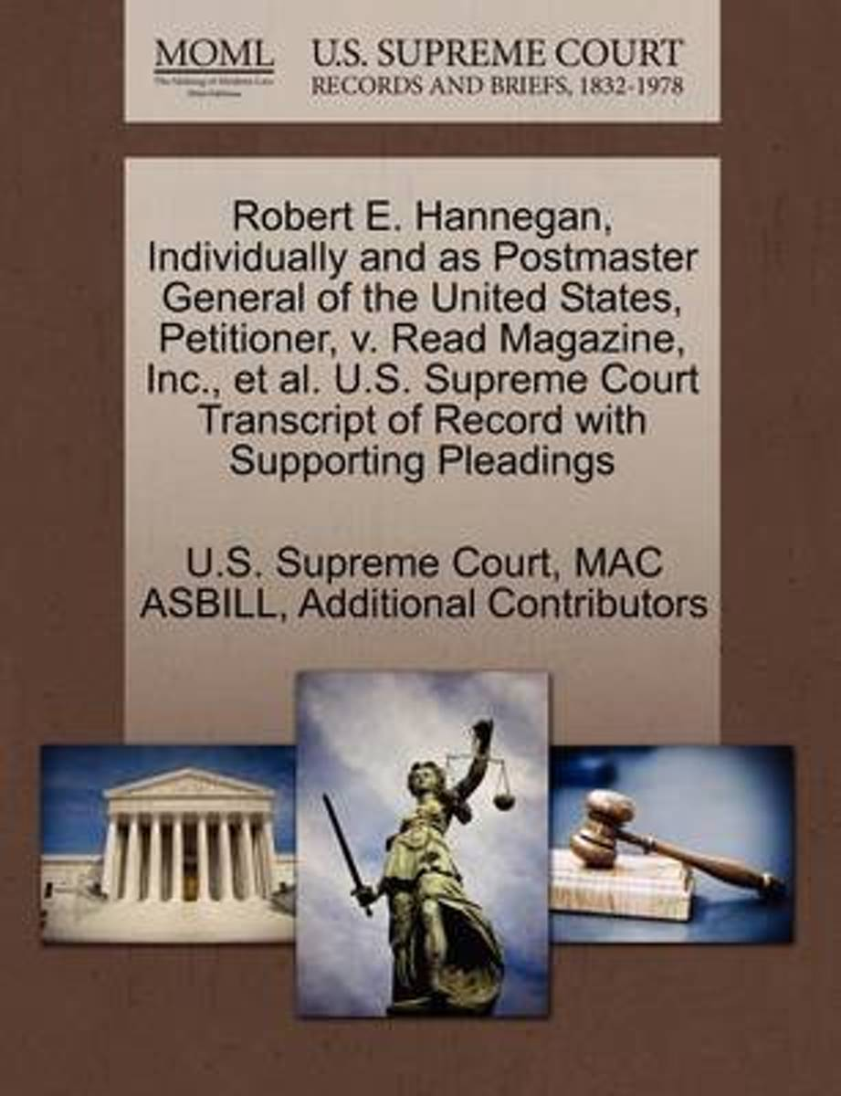 Robert E. Hannegan, Individually and as Postmaster General of the United States, Petitioner, V. Read Magazine, Inc., et al. U.S. Supreme Court Transcript of Record with Supporting Pleadings
