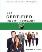 Get Certified - Itil 2011 Foundation