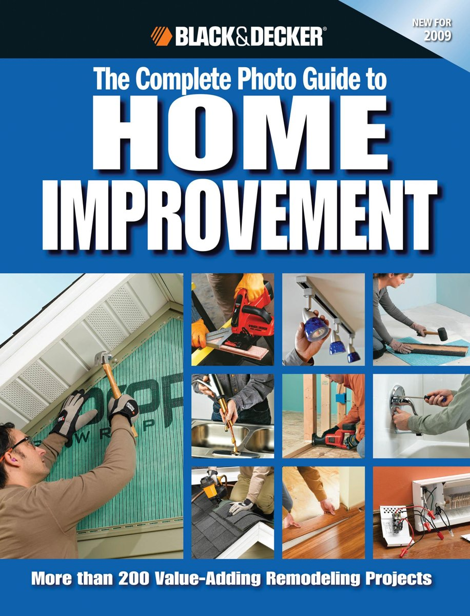 Black & Decker The Complete Photo Guide to Home Improvement