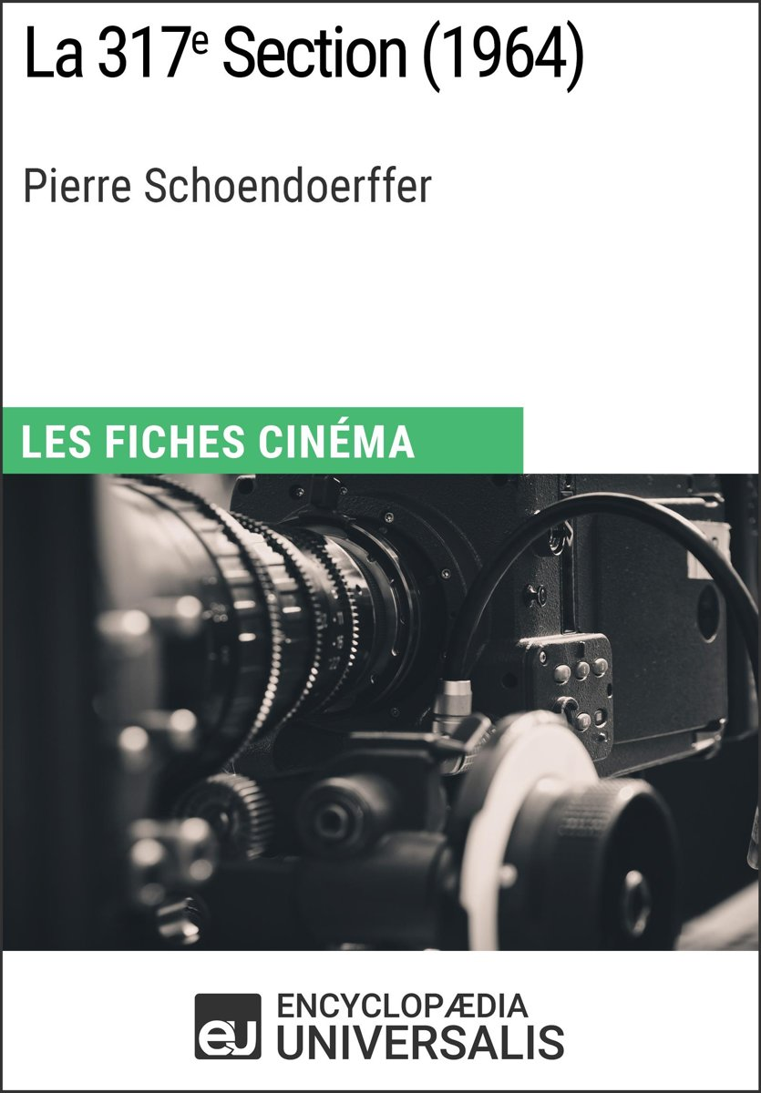 La 317e Section de Pierre Schoendoerffer