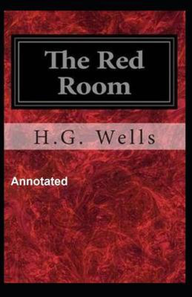 The Red Room Annotated
