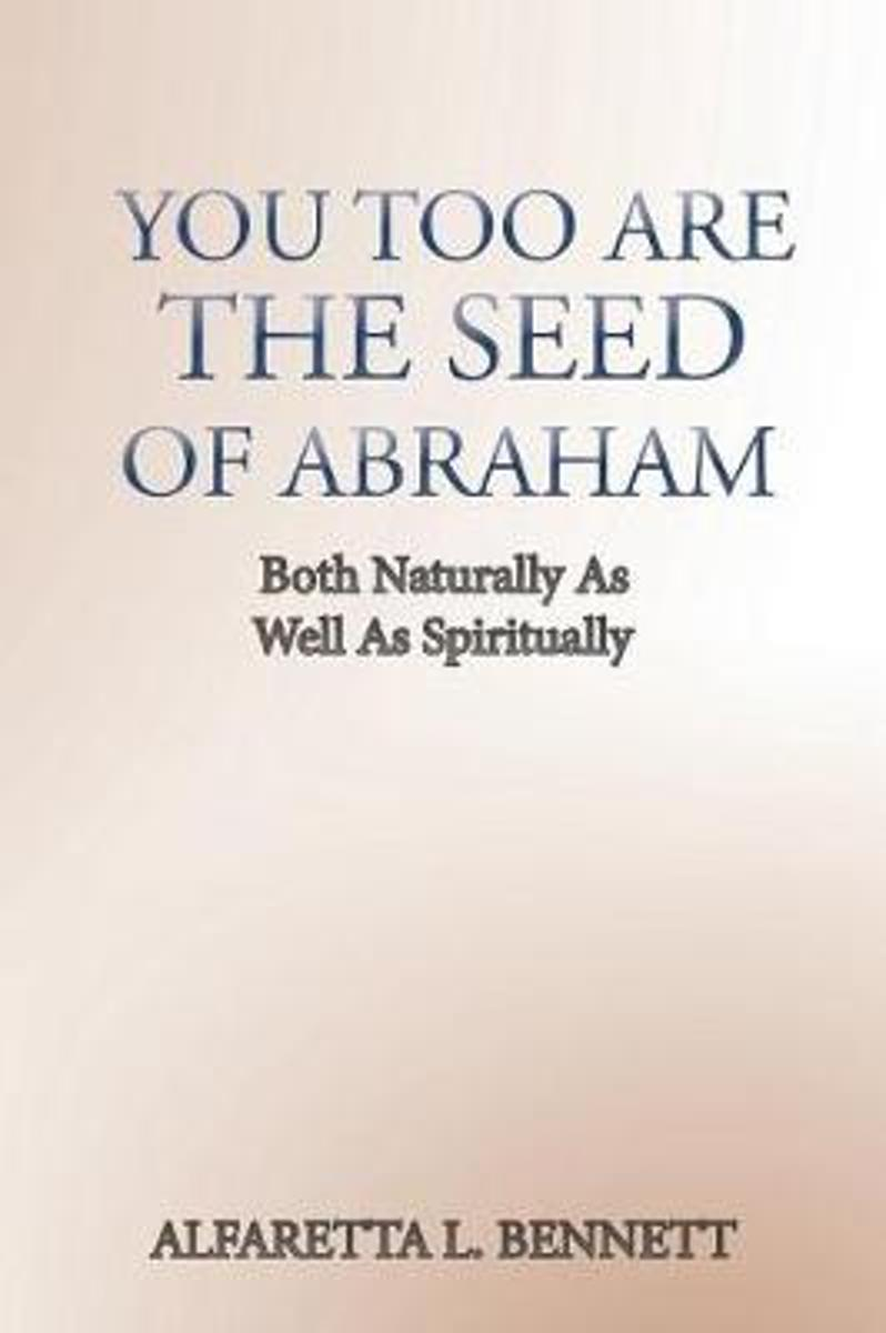 You Too Are the Seed of Abraham