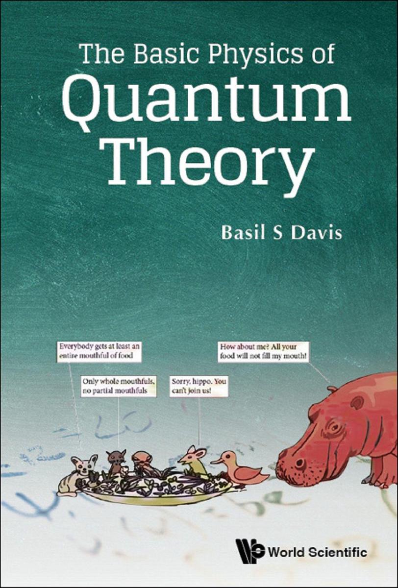 The Basic Physics of Quantum Theory