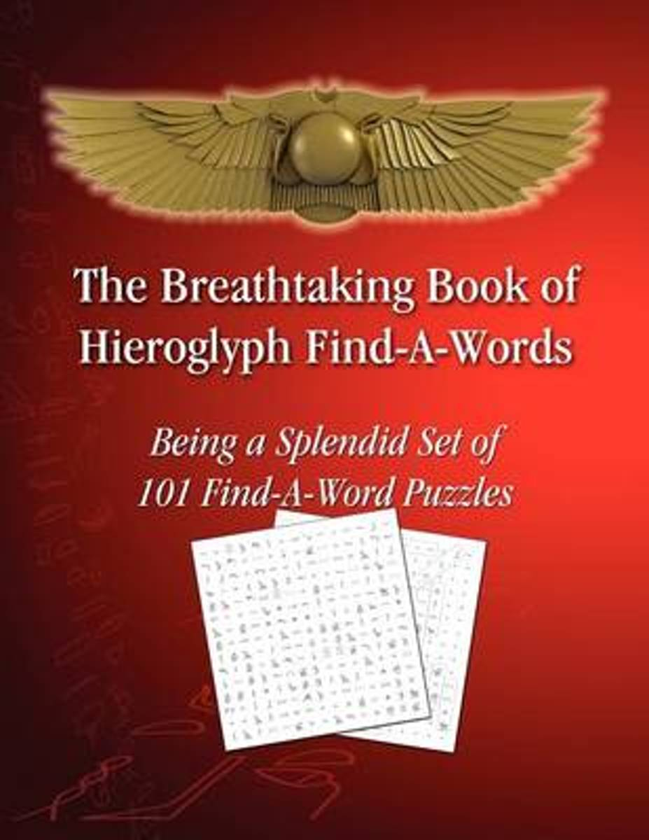 The Breathtaking Book of Hieroglyph Find-A-Words