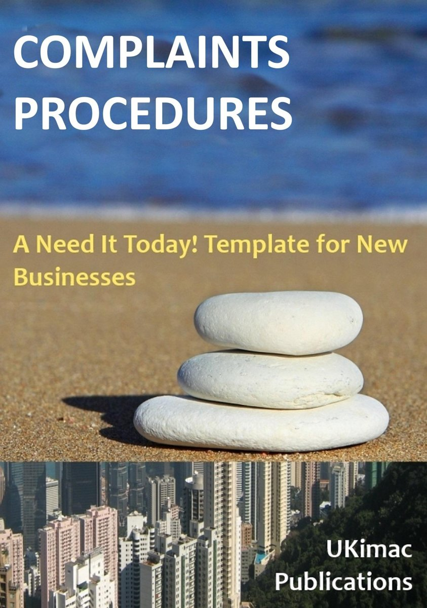 Complaints Procedures: A Need it Today Template for New Businesses