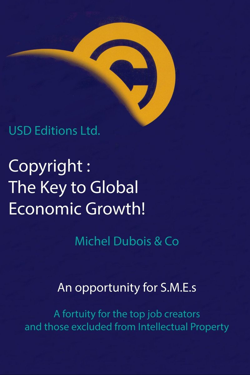 Copyright The Key to Global Economic Growth!